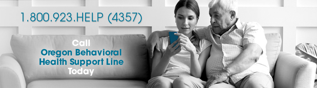 Call Oregon Behavioral Health Support Line Today